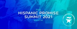 The Hispanic Promise Summit 2021