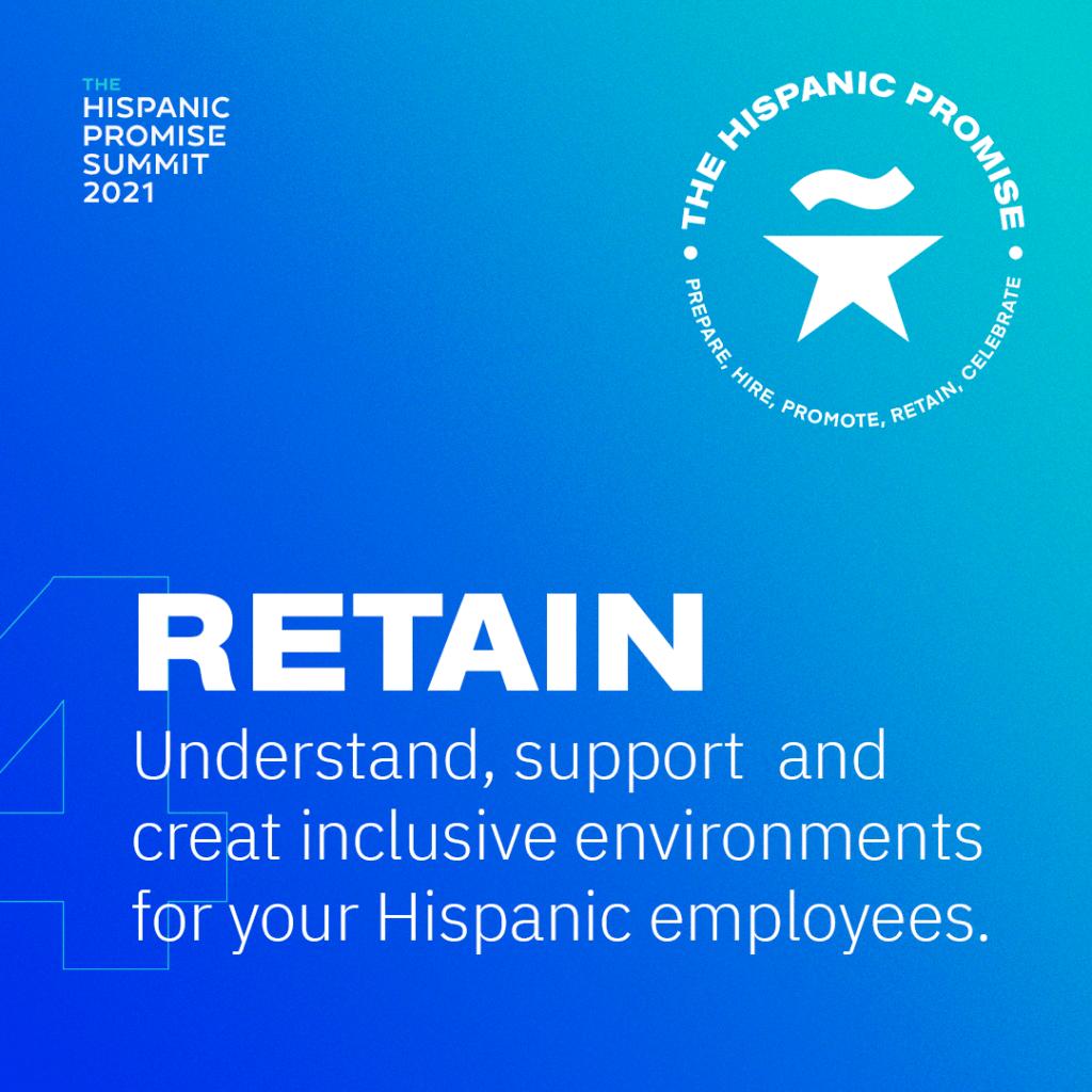 RETAIN hispanic employees